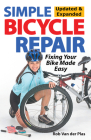 Simple Bicycle Repair, Updated & Expanded Ed.: Fixing Your Bike Made Easy Cover Image