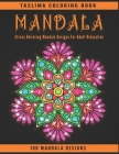Mandala: Adult Coloring Book Featuring Calming Mandalas designed to relax and calm Cover Image