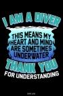 I Am A Diver: Detailliertes Taucher Logbuch für 120 Tauchgänge I Gerätetauchen Unterwasser Tauchbuch für Tauchkurs Abschluss Tauchsc Cover Image