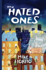 The Hated Ones (Via Folios #153) Cover Image