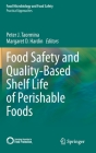 Food Safety and Quality-Based Shelf Life of Perishable Foods Cover Image