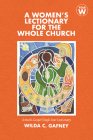 A Women's Lectionary for the Whole Church: Year W Cover Image