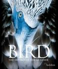 Bird: The Definitive Visual Guide Cover Image
