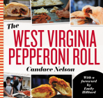 The West Virginia Pepperoni Roll Cover Image