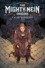 Critical Role: Mighty Nein Origins--Caleb Cover Image