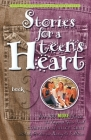 Stories for a Teen's Heart #3: Over One Hundred Treasures to Touch Your Soul (Stories for the Heart #3) Cover Image