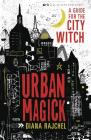 Urban Magick: A Guide for the City Witch Cover Image