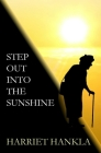 Step Out Into The Sunshine Cover Image