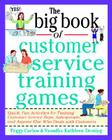 The Big Book of Customer Service Training Games Cover Image