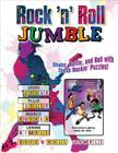 Rock 'n' Roll Jumble®: Shake, Rattle, and Roll with These Rockin' Puzzles! (Jumbles®) Cover Image