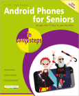 Android Phones for Seniors in Easy Steps: Updated for Android V7 Nougat Cover Image