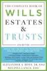 The Complete Book of Wills, Estates & Trusts (4th Edition): Advice That Can Save You Thousands of Dollars in Legal Fees and Taxes Cover Image
