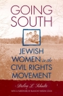 Going South: Jewish Women in the Civil Rights Movement Cover Image