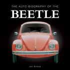 The Auto Biography of the Beetle (The Auto Biography Series) Cover Image