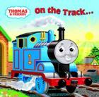 Thomas and Friends: On the Track... There and Back (Thomas & Friends) Cover Image