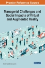 Managerial Challenges and Social Impacts of Virtual and Augmented Reality Cover Image
