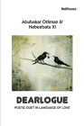 Dearlogue: Poetic Duet in Language of Love Cover Image