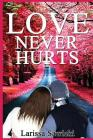 Love Never Hurts Cover Image