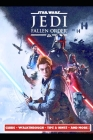 Star Wars Jedi Fallen Order Guide - Walkthrough - Tips & Hints - And More! Cover Image