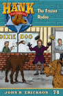 The Frozen Rodeo (Hank the Cowdog #74) Cover Image