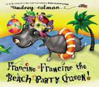 Francine Francine the Beach Party Queen! Cover Image