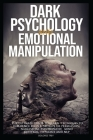 DARK PSYCHOLOGY and EMOTIONAL MANIPULATION Cover Image