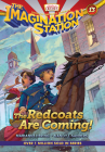 The Redcoats Are Coming! (Imagination Station Books #13) Cover Image