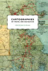 Cartographies of Travel and Navigation (The Kenneth Nebenzahl Jr. Lectures in the History of Cartography) Cover Image