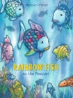 Rainbow Fish to the Rescue Cover Image