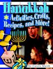 Hanukkah: Activities, Crafts, Recipes, and More! (New Holiday Celebration) Cover Image