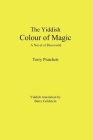 The Yiddish Color of Magic: A Novel of Discworld Cover Image