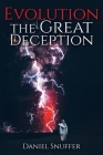 Evolution: The Great Deception Cover Image