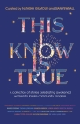 This I Know Is True: A collection of stories celebrating awakened women to inspire community progress Cover Image