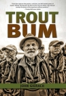Trout Bum Cover Image