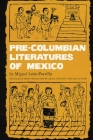 Pre-Columbian Literatures of Mexico, Volume 92 (Civilization of the American Indian #92) Cover Image