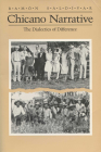 Chicano Narrative: Dialectics of Difference (Wisconsin Project on American Writers) Cover Image