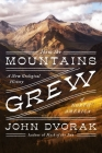 How the Mountains Grew: A New Geological History of North America Cover Image