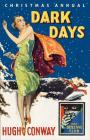 Dark Days and Much Darker Days: A Detective Story Club Christmas Annual (Detective Club Crime Classics) Cover Image