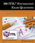 100 ITIL Foundation Exam Questions: Pass Your ITIL Foundation Exam Cover Image
