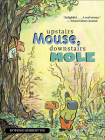 Upstairs Mouse, Downstairs Mole (Mouse & Mole (PB)) Cover Image
