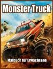 Monster Truck Malbuch für Erwachsene: Malbuch zum Stressabbau und zur Entspannung Cover Image