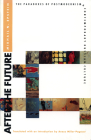 After the Future: The Paradoxes of Postmodernism & Contemporary Russian Culture (Critical Perspectives on Modern Culture) Cover Image