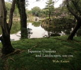 Japanese Landscapes and Gardens, 1650-1950 Cover Image