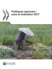 Politiques agricoles: suivi et évaluation 2017 Cover Image