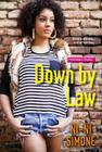 Down by Law (Throwback Diaries) Cover Image