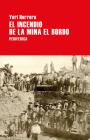 El incendio de la mina El Bordo (Largo recorrido) Cover Image