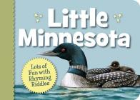Little Minnesota (Little (Sleeping Bear Press)) Cover Image