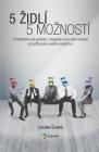 5 Zidlí 5 Mozností: Ovládněte své jednání, zlepsete svou komunikaci a buďte pány svého úspěchu: Czech Edition Cover Image