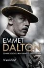 Emmet Dalton: Somme Soldier, Irish General, Film Pioneer Cover Image