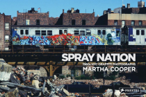 Spray Nation: 1980s NYC Graffiti Photos Cover Image